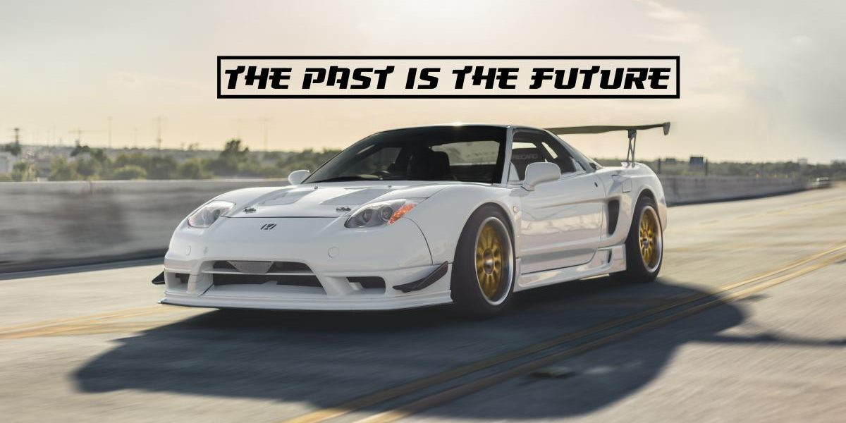 the past is the future nsx